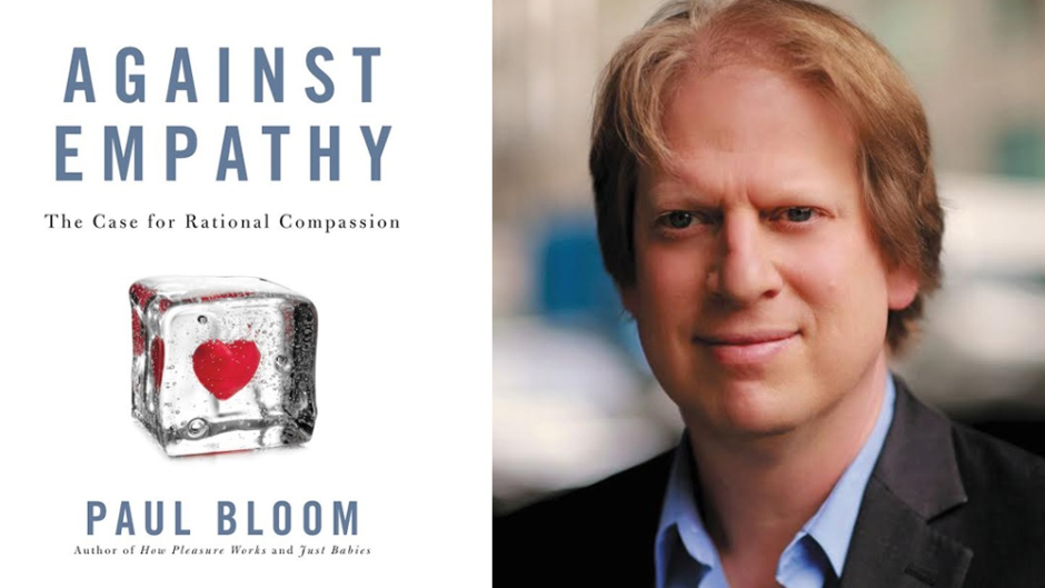 Paul Bloom Against Empathy